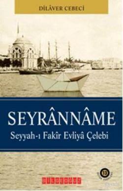 Devranname; Seyyah-i Fakir Evliya Çelebi