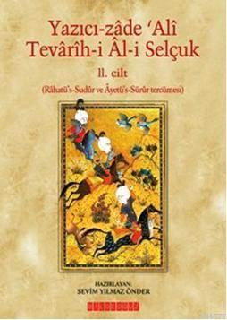 Tevârîh-i Âl-i Selçuk (II. Cilt)
