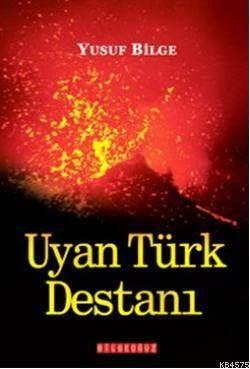 Uyan Türk Destani