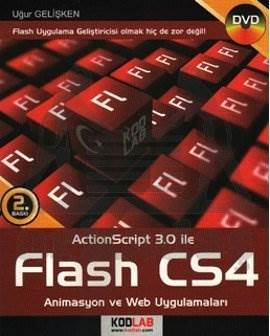 "Action Script 3.0 ile Flash CS4 ""Animasyon ve Web Uygulamaları"""