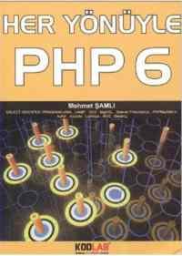 Her Yönüyle PHP 6