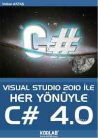 Visual Studio 2010 İle Her Yönüyle C# 4.0