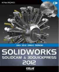 Solidworks 2012 (Solidcam & 3D Quickpress 2012