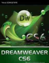 Dreamweaver CS6 (Her Yönüyle Eşsiz Bir Kaynak!)