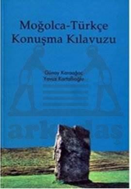 Moğolca - Türkçe Konuşma Kılavuzu