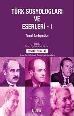 Türk Sosyologlari Ve Eserler-1