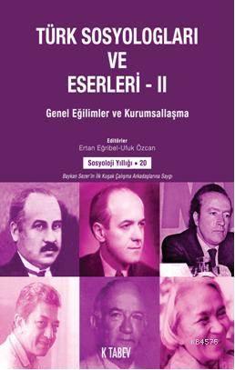 Türk Sosyologlari Ve Eserler-2
