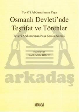 Osmanlı Devleti'nde Teşrifat ve Törenler