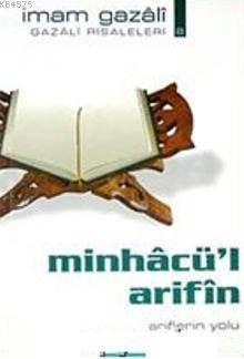 Minhacü'l Arifin; Ariflerin Yolu