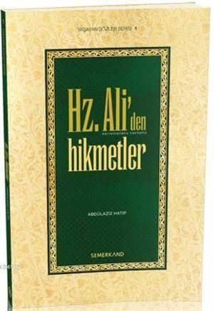 Hz. Ali'den Hikmetler