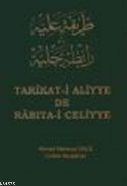 Tarîkat-İ Aliyye De Râbıta-İ Celiyye