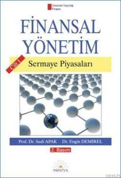 Finansal Yönetim Cilt 1; Sermaye Piyasalari