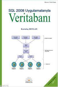 Veritabani-I SQL 2008 Uygulamalariyla