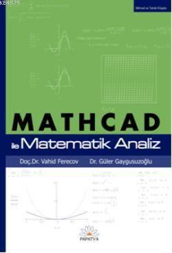 MATHCAD ile Matematik Analiz