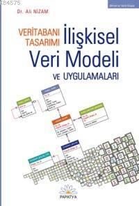 Veritabani Tasarimi - Iliskisel Veri Modeli ve Uygulamalari