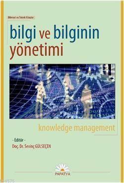 Bilgi ve Bilginin Yönetimi