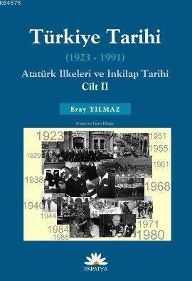 Türkiye Tarihi (1923-1991) - Atatürk Ilkeleri ve Inkilap Tarihi 2
