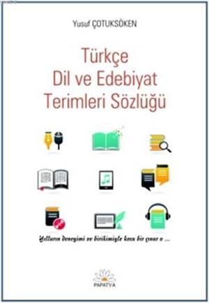 Türkçe Dil ve Edebiyat Terimleri Sözlügü