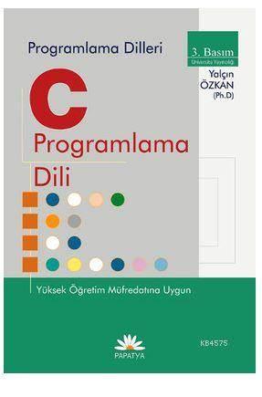 C İle Programlama Dili Yüksek Öğrenim Müfredatına Uygun
