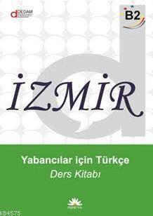 İzmir Yabancılar İçin Türkçe B2 - Ders Kitabı