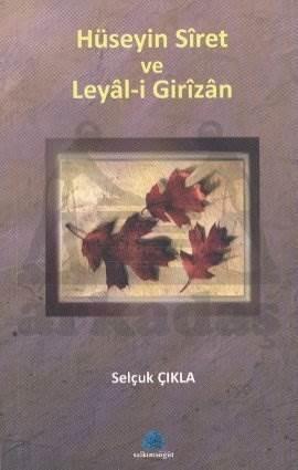 Hüseyin Siret ve Leyal-i Girizan