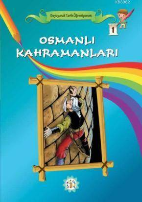 Osmanlı Kahramanla ...