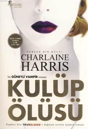 Kulüp Ölüsü; Bir Güneyli Vampir Romani