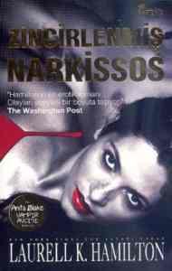Anita Blake Serisi-9: Zincirlenmiş Narkissos