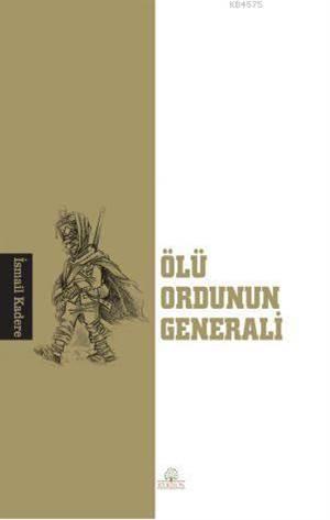 Ölü Ordunun Generali
