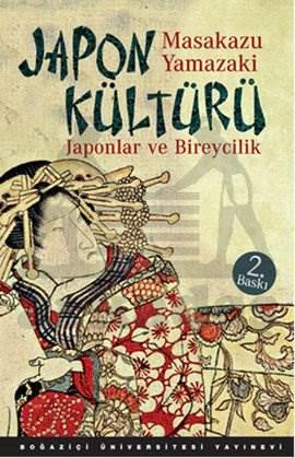Japon Kültürü. Japonlar ve Bireycilik