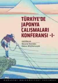 Türkiyede Japonya Çalışmaları Konferansı 1