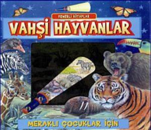 Fenerli Kitaplar-Vahşi Hayvanlar (Ciltli)