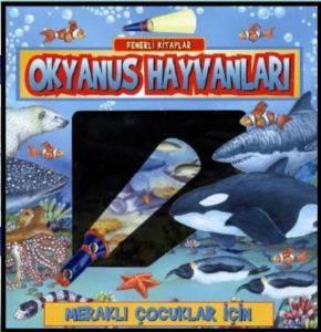 Fenerli Kitaplar-Okyanus Hayvanları (Ciltli)
