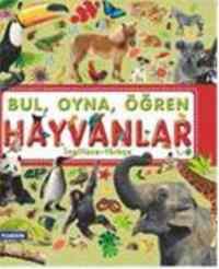 BUL, OYNA, ÖĞREN HAYVANLAR İngilizce-Türkçe