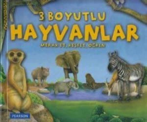 3 Boyutlu Hayvanlar (Merak Et-Keşfet-Öğren)