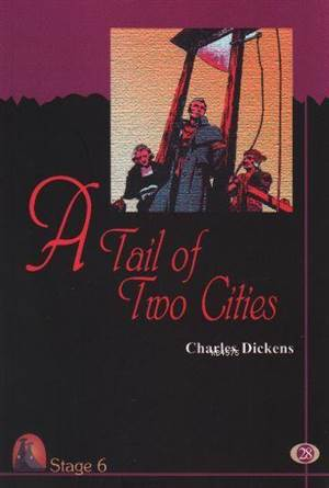 A Tale Of Two Cities (Cd'li-Stage 6)