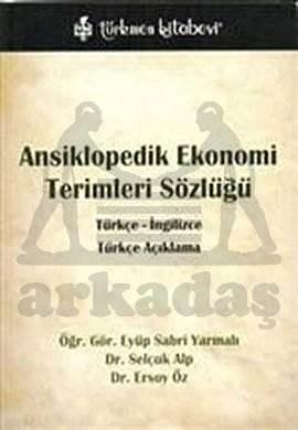 Ansiklopedik Ekonomi Terimleri Sözlüğü