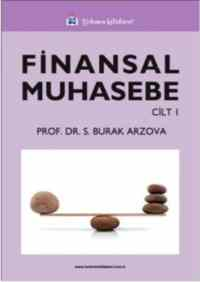 Finansal Muhasebe Cilt: 1