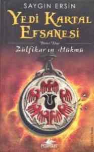yedi kartal efsanesi 1.kitap zülfikarın hükmü