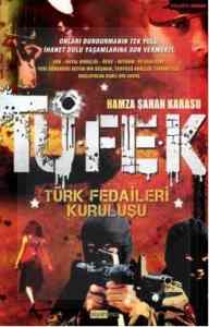 Tüfek - Türk Fedaileri Kuruluşu