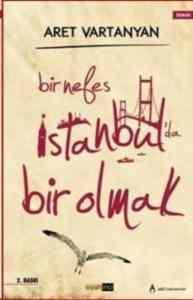 Bir Nefes İstanbul'da Bir Olmak