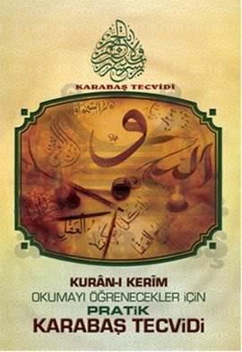 Kuran-ı Kerim Okumayı Öğrenecekler İçin Pratik Karabaş Tecvidi