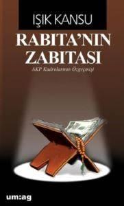 Rabıta'nın Zabıtası (AKP Kadrolarının Özgeçmişi)