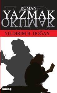 Roman: Yazmak ve Okumak