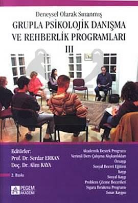 Deneysel Olarak Sınanmış Grupla Psikolojik Danışma ve Rehberlik Programları 3