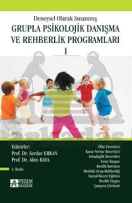 Deneysel Olarak Sınanmış Grupla Psikolojik Danışma ve Rehberlik Programları 1