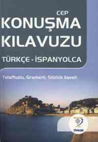 Cep Konuşma Kılavuzu / Türkçe-İspanyolca