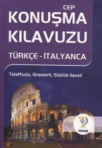 Cep Konuşma Kılavuzu /Türkçe-İtalyanca