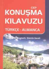 Cep Konuşma Kılavuzu / Türkçe -Almanca