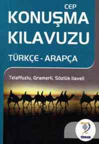 Cep Konuşma Kılavuzu /Türkçe- Arapça